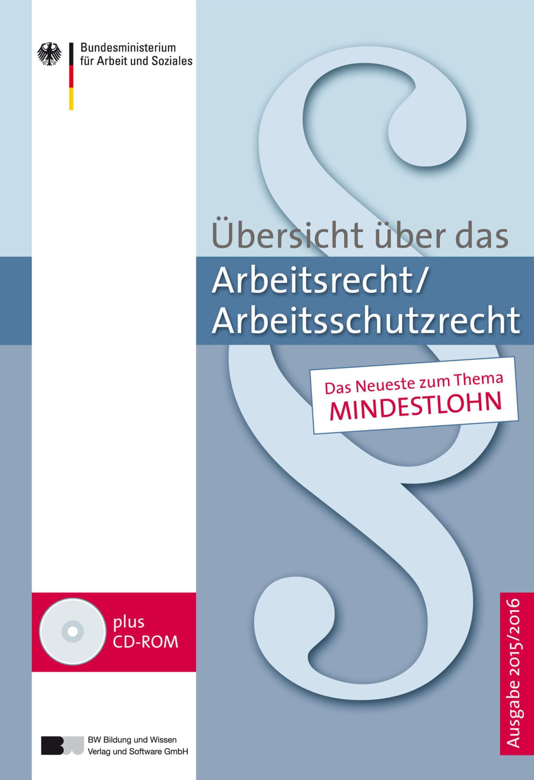 Nachschlagewerk zum gesamten deutschen Arbeitsrecht (c) bwverlag.de
