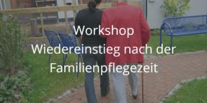 Workshop Wiedereinstieg nach der Elternzeit