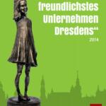 Familienfreundlichstes Unternehmen Dresdens 2015 gefunden