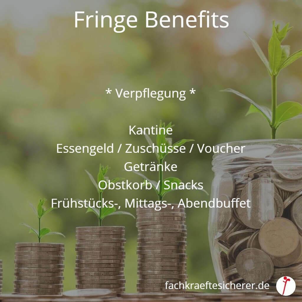 Beispiele Fringe Benefits Verpflegung